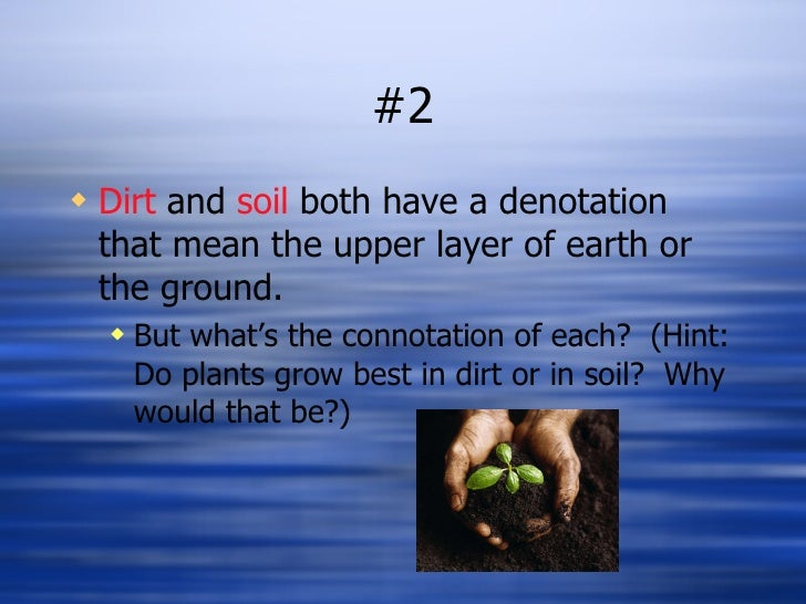 Connotation denotation for Soil in sentence