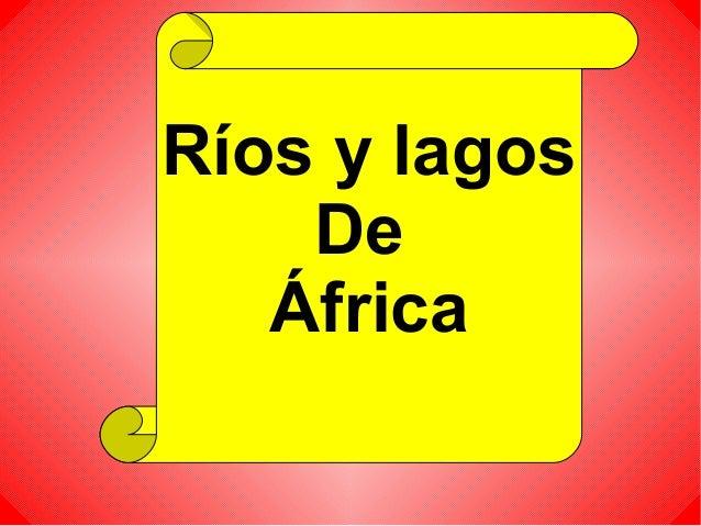 Ríos y lagosDeÁfrica