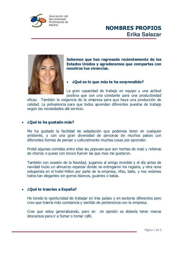 NOMBRES PROPIOS Erika Salazar Página 1 de 5 Sabemos que has regresado recientemente de los Estados Unidos y agradecemos qu...