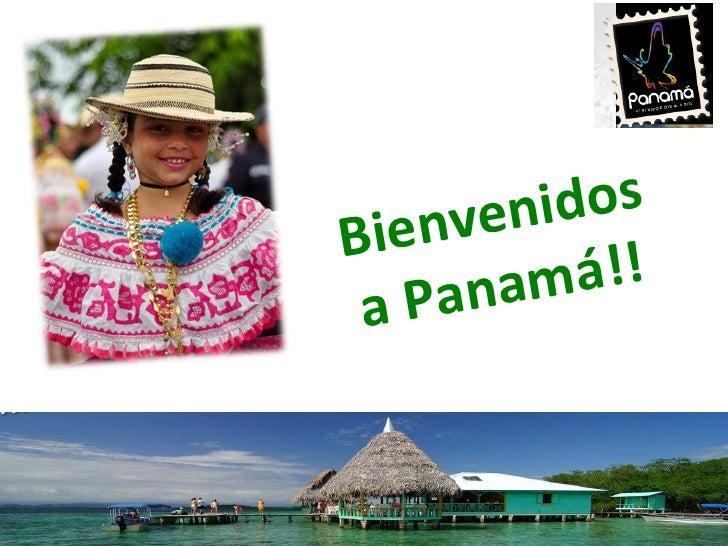 Bienvenidos a Panamá!!