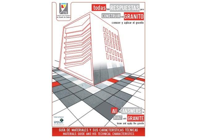 GUÍA DE MATERIALES Y SUS CARACTERÍSTICAS TÉCNICASdel granitoclusterEntidad colaboradora:Collaborating organization:www.clu...