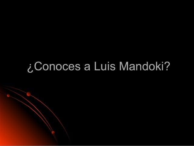 ¿Conoces a Luis Mandoki?