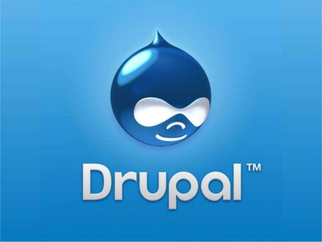 ¿Qué es Drupal?• Drupal es un gestor web de  contenidos (CMS) que se distribuye  con licencia GNU-GPL (software  libre) y ...