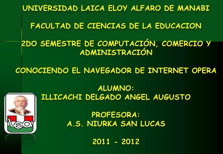 UNIVERSIDAD LAICA ELOY ALFARO DE MANABI   FACULTAD DE CIENCIAS DE LA EDUCACION 2DO SEMESTRE DE COMPUTACIÓN, COMERCIO Y    ...