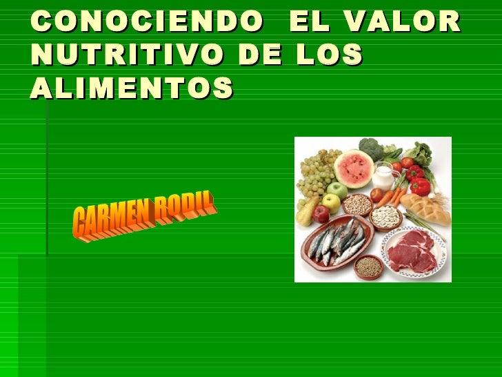 Conociendo el valor nutritivo de los alimentos - Valor nutricional de los alimentos tabla ...