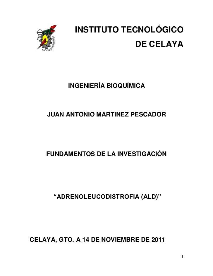 INSTITUTO TECNOLÓGICO                             DE CELAYA          INGENIERÍA BIOQUÍMICA    JUAN ANTONIO MARTINEZ PESCAD...