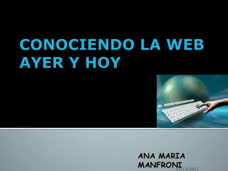 Vivir conectados..El Impacto de Internet                         ANA MARIA                         MANFRONI               ...