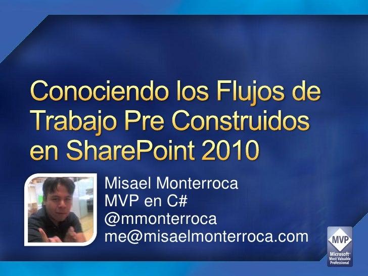 Misael MonterrocaMVP en C#@mmonterrocame@misaelmonterroca.com