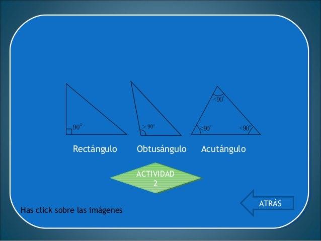 Si tiene un ángulo interior recto (90°). A los dos lados que conforman el ángulo recto se les denomina catetos y al otro l...