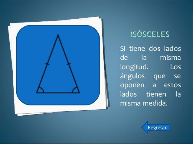 Si todos sus lados tienen longitudes diferentes. En un triángulo escaleno no hay ángulos con la misma medida. Regresar