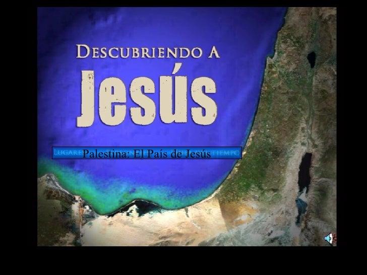 Palestina: El País de Jesús