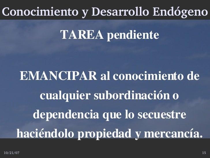 ConocimientoyDesarrolloEndógeno                   TAREApendiente              EMANCIPARalconocimientode           ...