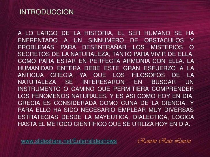 INTRODUCCION<br />A LO LARGO DE LA HISTORIA, EL SER HUMANO SE HA ENFRENTADO A UN SINNUMERO DE OBSTACULOS Y PROBLEMAS PARA ...