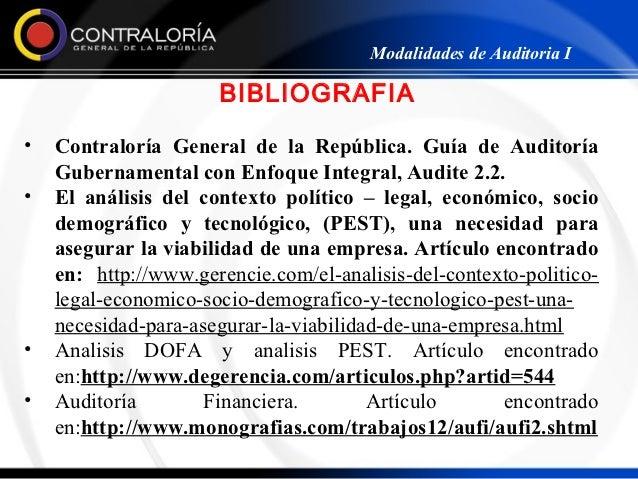 Modalidades de Auditoria I                      BIBLIOGRAFIA•   Contraloría General de la República. Guía de Auditoría    ...