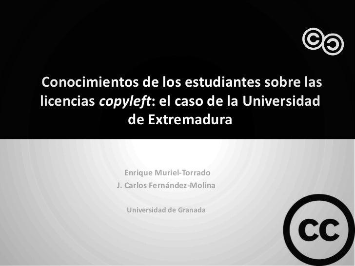 Conocimientos de los estudiantes sobre laslicencias copyleft: el caso de la Universidad              de Extremadura       ...