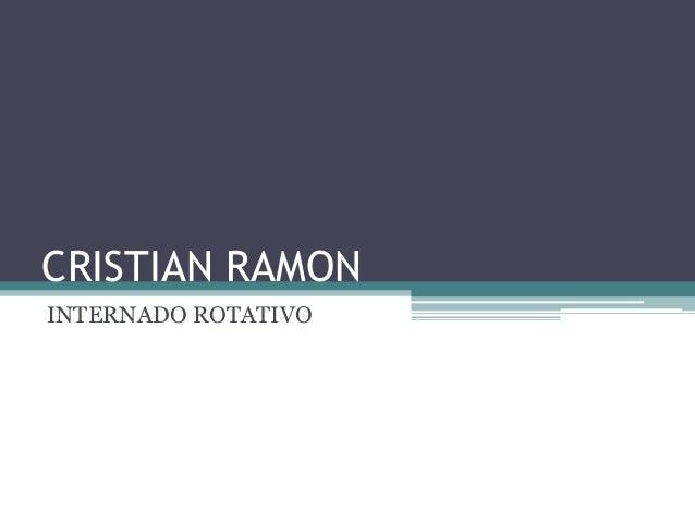 CRISTIAN RAMON INTERNADO ROTATIVO