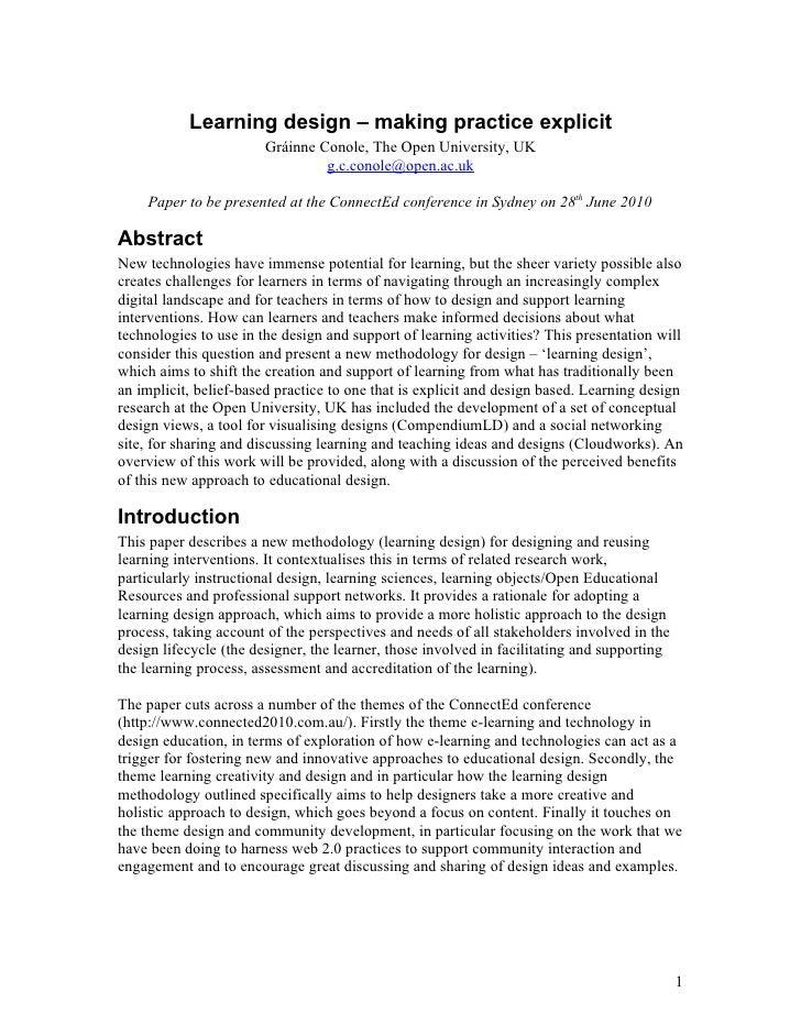 Learning design – making practice explicit                         Gráinne Conole, The Open University, UK                ...