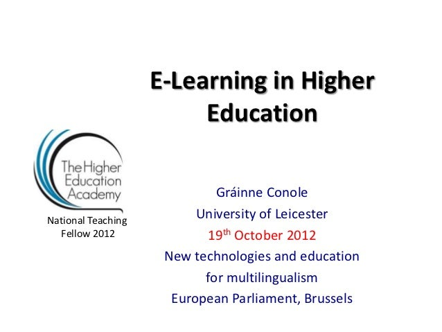 E-Learning in Higher                         Education                             Gráinne ConoleNational Teaching        ...