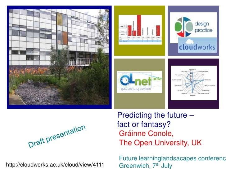 Predicting the future –                                           fact or fantasy?                                        ...