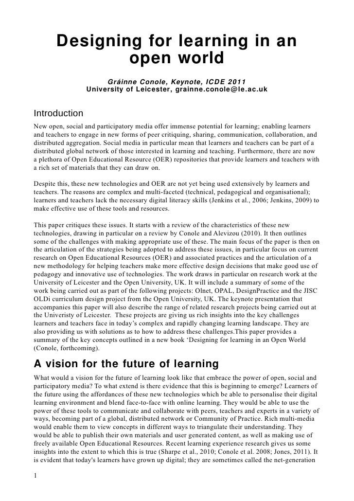 Designing for learning in an                open world                        Gráinne Conole, Keynote, ICDE 2011          ...