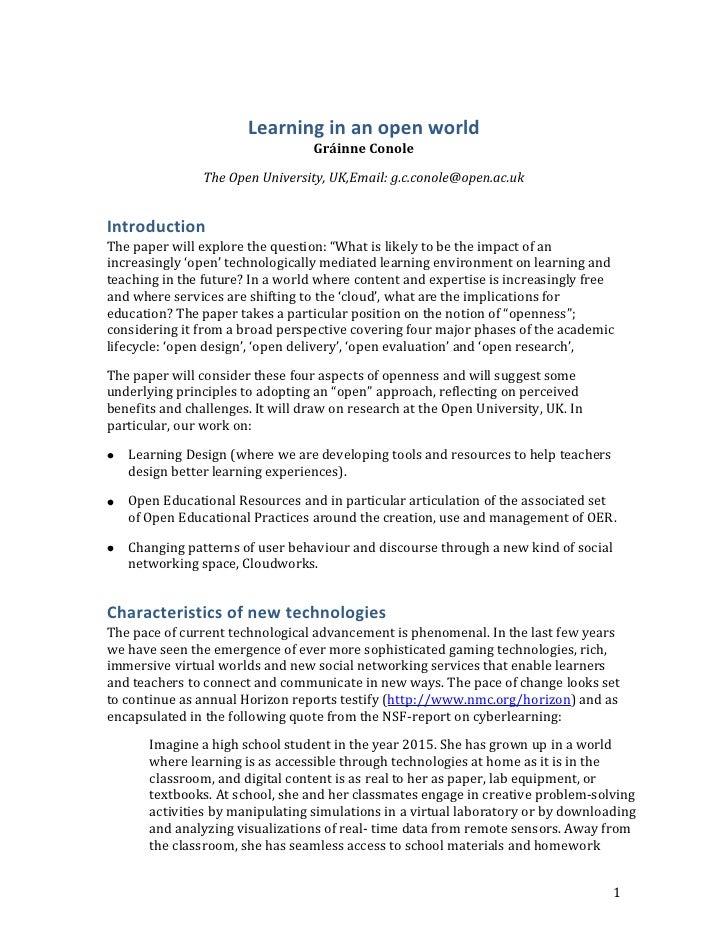 Learning in an open world<br />Gráinne Conole<br />The Open University, UK, Email: g.c.conole@open.ac.uk<br />Introduction...