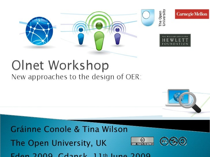 Gráinne Conole & Tina Wilson The Open University, UK Eden 2009, Gdansk, 11 th  June 2009