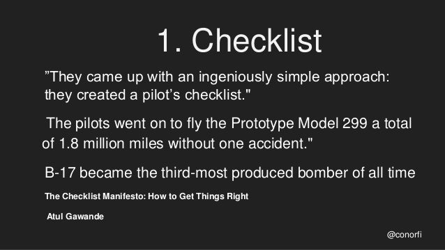 """1. Checklist """"They came up with an ingeniously simple approach: they created a pilot's checklist."""" The pilots went on to f..."""