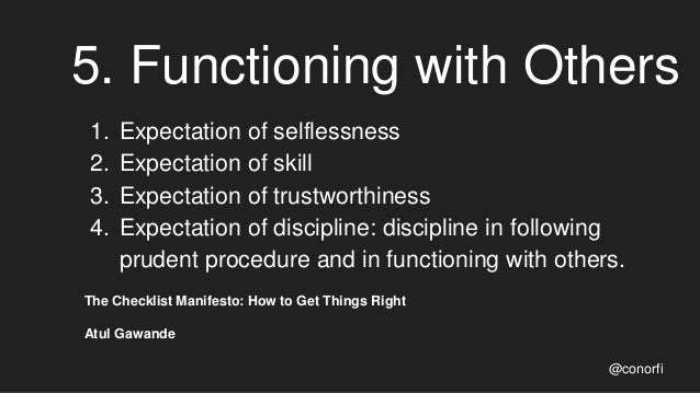 5. Functioning with Others 1. Expectation of selflessness 2. Expectation of skill 3. Expectation of trustworthiness 4. Exp...