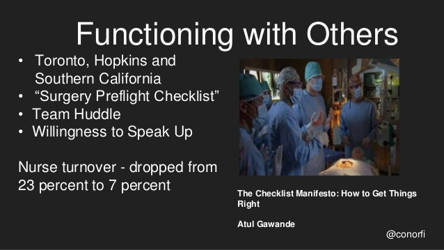 """Functioning with Others @conorfi • Toronto, Hopkins and Southern California • """"Surgery Preflight Checklist"""" • Team Huddle ..."""