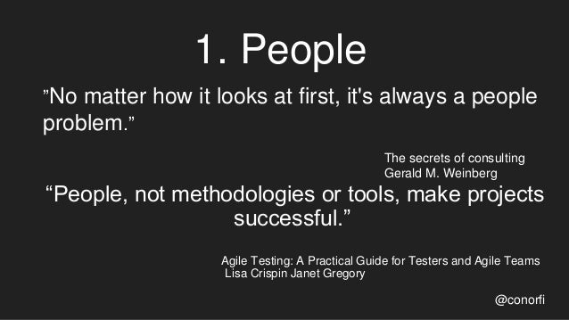 """1. People @conorfi """"No matter how it looks at first, it's always a people problem."""" The secrets of consulting Gerald M. We..."""