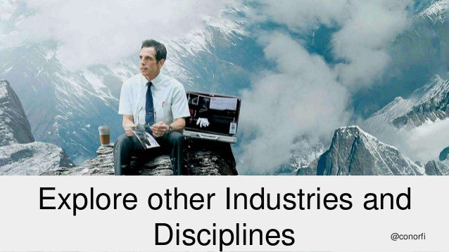 Explore other Industries and Disciplines @conorfi