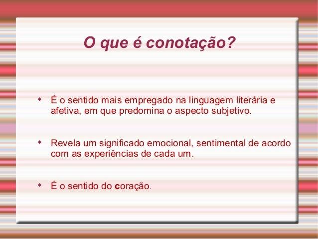 Tipos De Linguagem Denotativo Sentido Real Dicionário: Conotacao E Denotacao