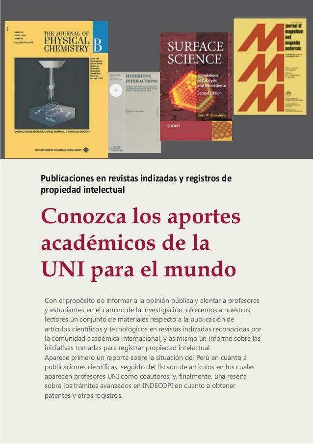 informe UNIPublicaciones en revistas indizadas y registros depropiedad intelectualConozca los aportesacadémicos de laUNI p...
