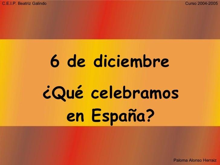 6 de diciembre ¿Qué celebramos en España?