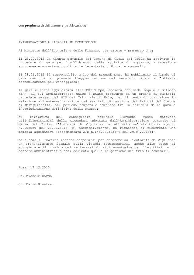 con preghiera di diffusione e pubblicazione.  INTERROGAZIONE A RISPOSTA IN COMMISSIONE Al Ministro dell'Economia e delle F...