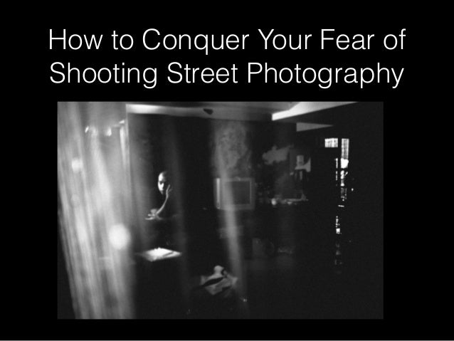 How to Conquer Your Fear of Shooting Street Photography
