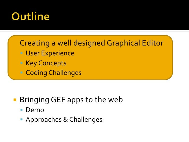 Conquering Gef Part 1: Effectively creating a well designed graphical editor Slide 3