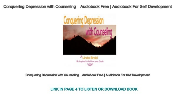 conquering depression with counseling audiobook free audiobook \u2026conquering depression with counseling audiobook free audiobook for self development