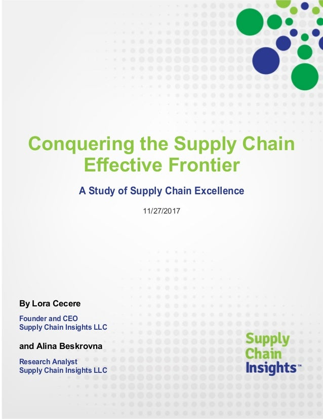 Conquering the Supply Chain Effective Frontier - 27 NOV 2017 - Report