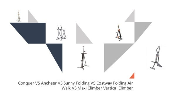 Conquer VS Ancheer VS Sunny Folding VS Costway Folding Air Walk VS Maxi Climber Vertical Climber