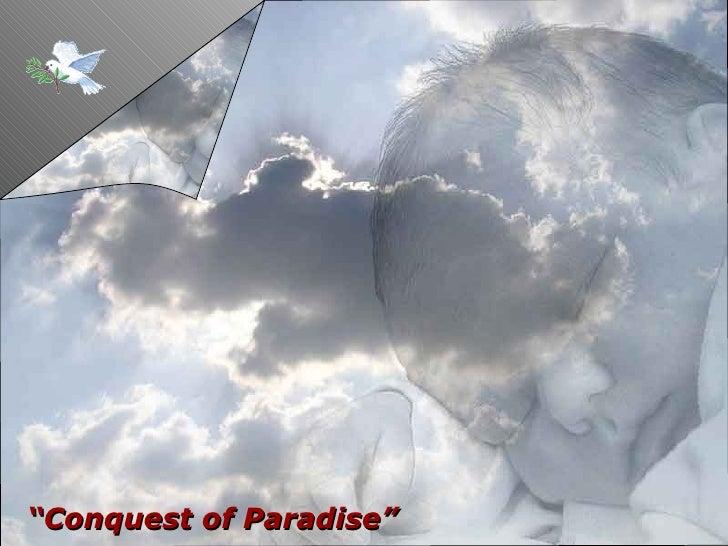 """ Conquest of Paradise"""