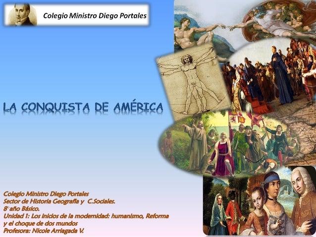Colegio Ministro Diego Portales Sector de Historia Geografía y C.Sociales. 8°año Básico. Unidad 1: Los inicios de la moder...