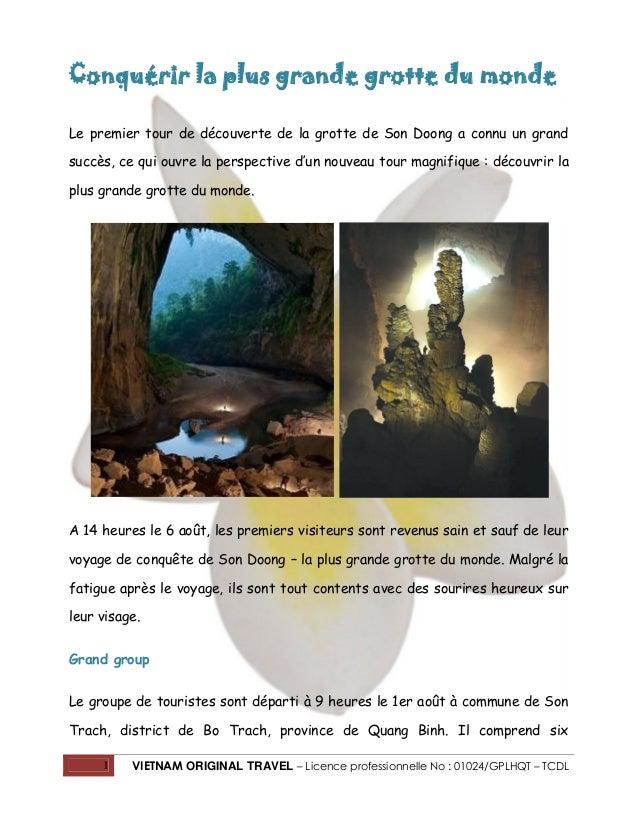 1 VIETNAM ORIGINAL TRAVEL – Licence professionnelle No : 01024/GPLHQT – TCDL Conquérir la plus grande grotte du monde Le p...