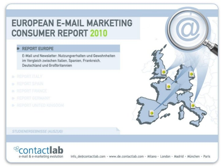 European E-mail Marketing Consumer Report 2010 / Italien, Spanien, Frankreich, Deutschland, Großbritannien   1