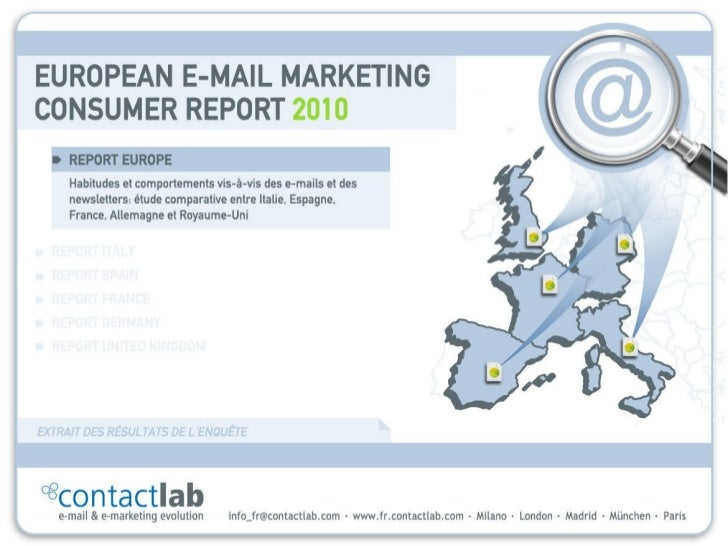 European email Marketing Consumer Report 2010 / Italie, Espagne, France, Allemagne, Royaume-Uni   1