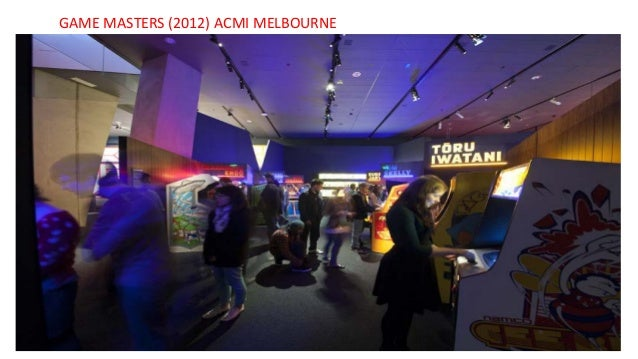 GAME MASTERS (2012) ACMI MELBOURNE