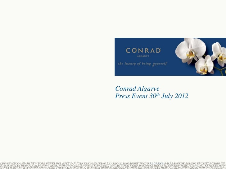 Conrad AlgarvePress Event 30th July 2012