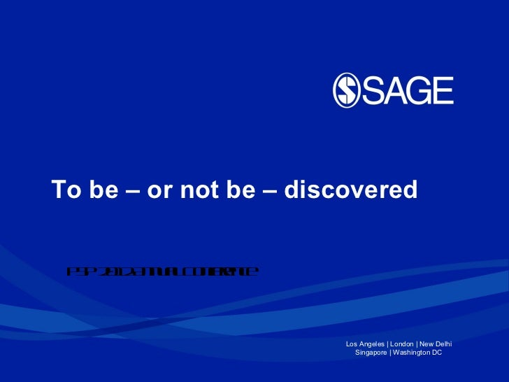 PSP 2012 Annual  Conference To be – or not be – discovered