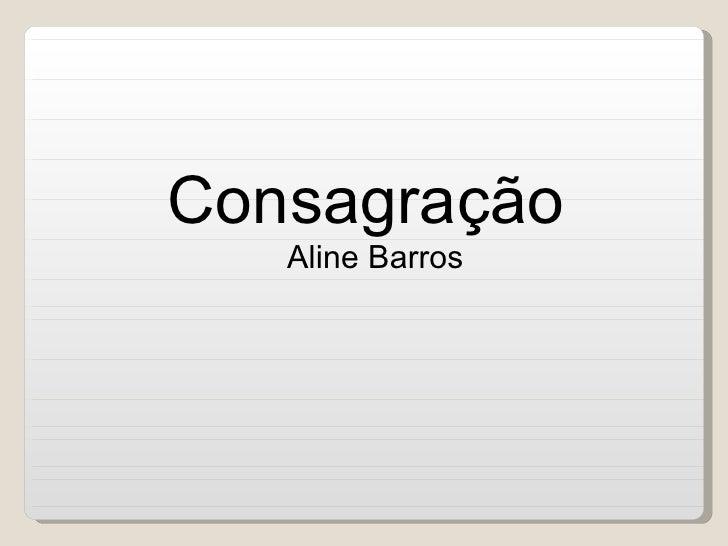 Consagração   Aline Barros
