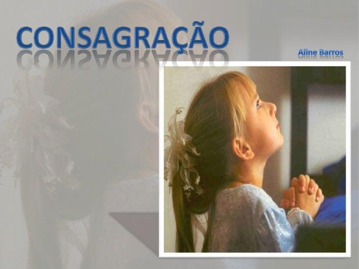 CONSAGRAÇÃO<br />Aline Barros<br />